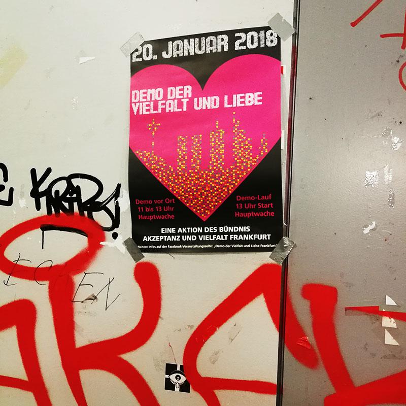 """Plakat von """"Demo der Vielfalt und Liebe"""", Januar 2018, fotografiert in Rödelheim"""